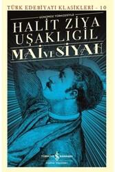 İş Bankası Kültür Yayınları - Mai ve Siyah İş Bankası Kültür Yayınları