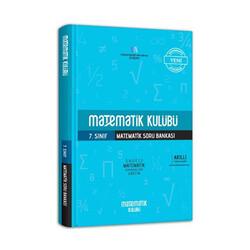Matematik Kulübü - Matematik Kulübü 7. Sınıf Matematik Soru Bankası