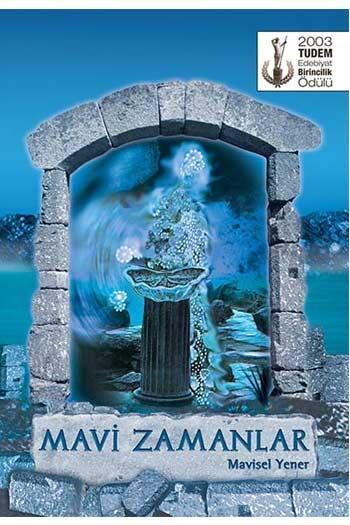 Mavi Zamanlar Tudem Yayınları