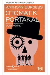 İş Bankası Kültür Yayınları - Modern Klasikler 03 Otomatik Portakal - İş Bankası Kültür Yayınları