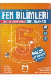 Mozaik Yayınları - Mozaik Yayınları 5. Sınıf Fen Bilimleri Soru Bankası