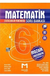 Mozaik Yayınları - Mozaik Yayınları 6. Sınıf Matematik Soru Bankası