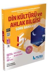 Muba Yayınları - Muba Yayınları 5. Sınıf Din Kültürü ve Ahlak Bilgisi Soru Bankası