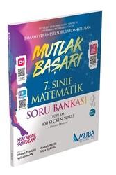 Muba Yayınları - Muba Yayınları 7. Sınıf Matematik Mutlak Başarı Soru Bankası
