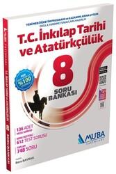 Muba Yayınları - Muba Yayınları 8. Sınıf T.C. İnkılap Tarihi ve Atatürkçülük Soru Bankası