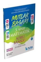 Muba Yayınları - Muba Yayınları Mutlak Başarı 5.Sınıf Matematik Soru Bankası