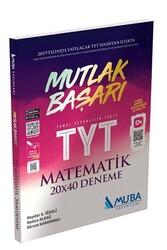 Muba Yayınları - Muba Yayınları TYT Mutlak Başarı Matematik 20x40 Deneme
