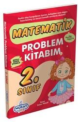 Murat Yayınları - Murat Çocuk 2. Sınıf Matematik Problem Kitabım