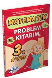Murat Yayınları - Murat Çocuk 3. Sınıf Matematik Problem Kitabım