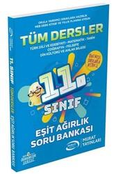 Murat Yayınları - Murat Yayınları 11. Sınıf Eşit Ağırlık Tüm Dersler Soru Bankası