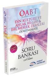 Murat Yayınları - Murat Yayınları ÖABT Din Kültürü ve Ahlak Bilgisi İHL Meslek Dersleri Öğretmenliği Soru Bankası