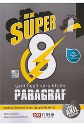 Nitelik Yayınları - Nitelik Yayınları 8. Sınıf Paragraf Süper Yeni Nesil Soru Kitabı