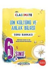 Okyanus Yayınları - Okyanus Yayınları 6. Sınıf Classmate Din Kültürü ve Ahlak Bilgisi Soru Bankası