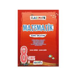Okyanus Yayınları - Okyanus Yayınları 8. Sınıf Classmate Matematik Konu Anlatımı