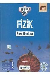 Okyanus Yayınları - Okyanus Yayınları AYT Fizik Iceberg Soru Bankası