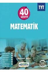 Okyanus Yayınları - Okyanus Yayınları TYT 40 Seans Matematik Soru Bankası