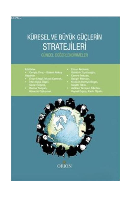 Orion Kitabevi Küresel ve Büyük Güçlerin Stratejileri