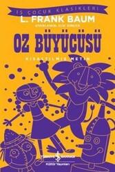 İş Bankası Kültür Yayınları - Oz Büyücüsü Kısaltılmış Metin İş Bankası Kültür Yayınları