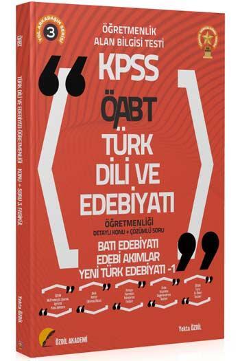 Özdil Akademi 2021 ÖABT Türk Dili ve Edebiyatı 3. Kitap Yeni Türk Edebiyatı-1 Konu Anlatımlı