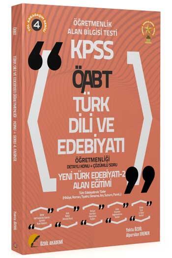 Özdil Akademi 2021 ÖABT Türk Dili ve Edebiyatı 4. Kitap Yeni Türk Edebiyatı-2 Konu Anlatımlı