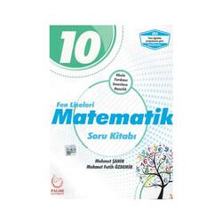 Palme Yayıncılık - Palme Yayınları 10. Sınıf Fen Liseleri Matematik Soru Kitabı
