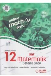 Palme Yayıncılık - Palme Yayınları AYT Matematik 12 Deneme Sınavı Mathe Serisi