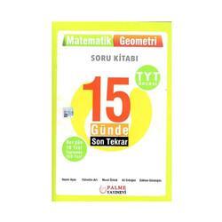 Palme Yayıncılık - Palme Yayınları TYT Öncesi Matematik Geometri 15 Günde Son Tekrar Soru Kitabı