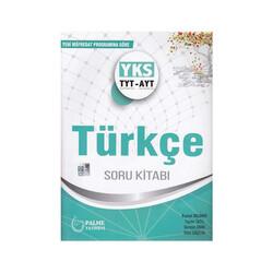 Palme Yayıncılık - Palme Yayınları YKS TYT-AYT Türkçe Soru Kitabı