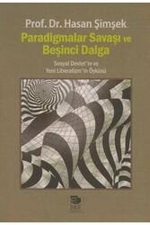 İmge Kitabevi - Paradigmalar Savaşı ve Beşinci Dalga - Sosyal Devlet'in ve Yeni Liberalizm'in Öyküsü İmge Kitabevi