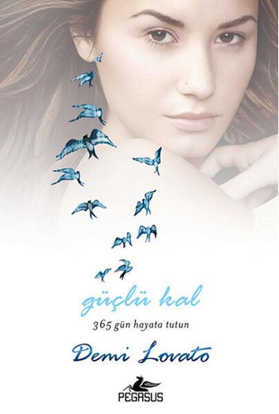 Pegasus Yayınları Güçlü Kal 365 Gün Hayata Tutun