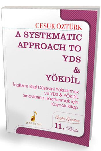 Pelikan Yayıncılık A Systematic Approach to YDS YÖKDİL