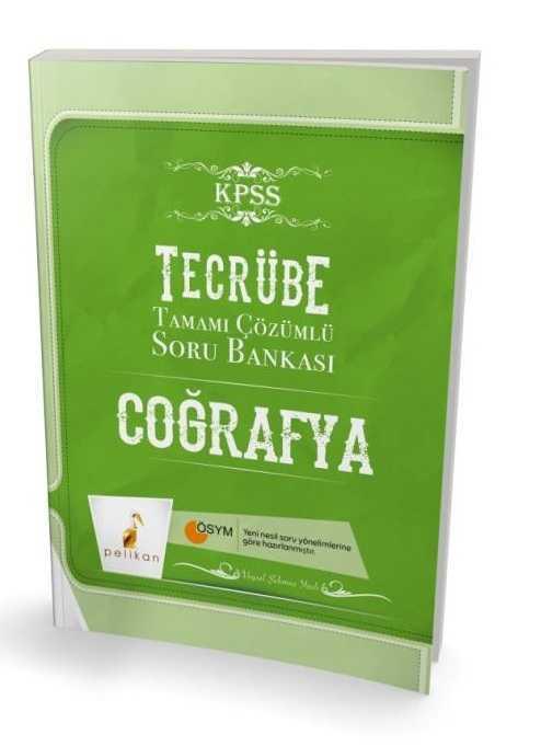Pelikan Yayıncılık Tecrübe KPSS Coğrafya Tamamı Çözümlü Soru Bankası