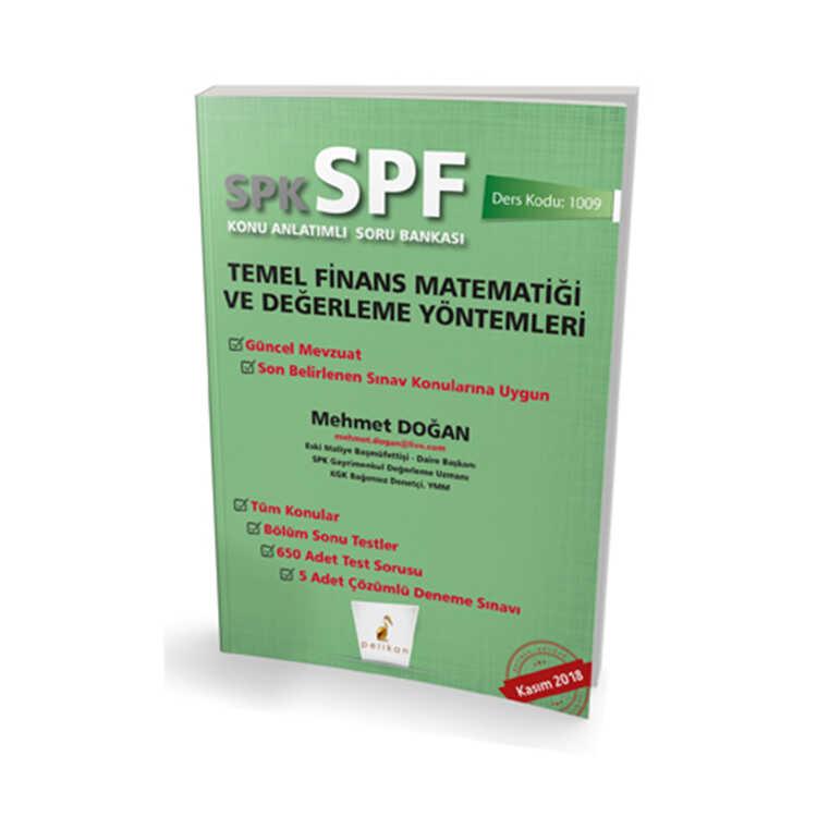 Pelikan Yayınevi SPK - SPF Temel Finans Matematiği ve Değerleme Yöntemleri Konu Anlatımlı Soru Bankası 1009