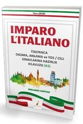 Pelikan Yayıncılık - Pelikan Yayınları Imparo Litaliano İtalyanca Okuma Anlama ve YDS CELI Sınavlarına Hazırlık Kılavuzu A1