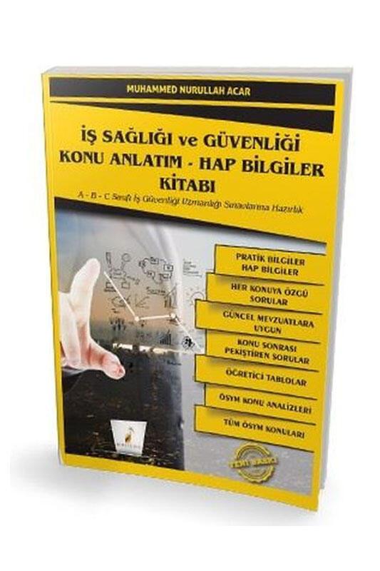 Pelikan Yayınları İş Sağlığı ve Güvenliği Konu Anlatım ve Hap Bilgiler Kitabı
