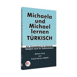 Pelikan Yayıncılık - Pelikan Yayınları Michaela und Michael lernen TÜRKISCH