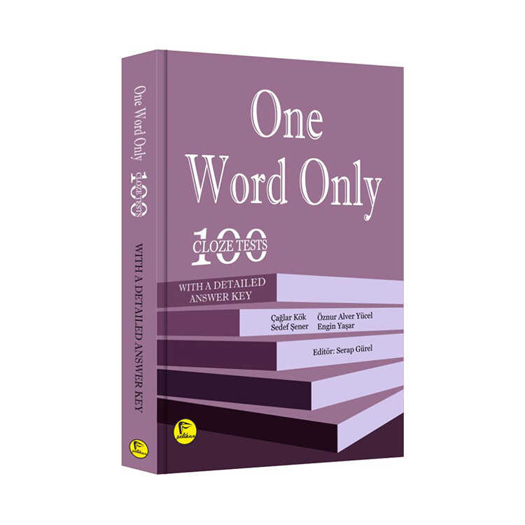 Pelikan Yayınları One Word Only: 100 Cloze Tests with a Detailed Answer Key