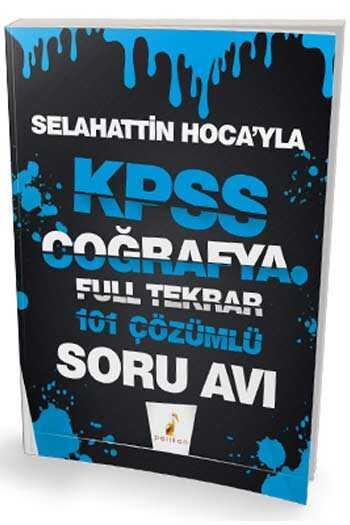 Pelikan Yayınları Selahattin Hocayla KPSS Coğrafya Soru Avı 101 Çözümlü Soru