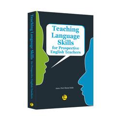 Pelikan Yayıncılık - Pelikan Yayınları Teaching Language Skills for Prospective English Teachers