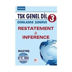 Pelikan Yayıncılık - Pelikan Yayınları TSK Genel Dil Dinleme Sınavı 3 Restatement Inference