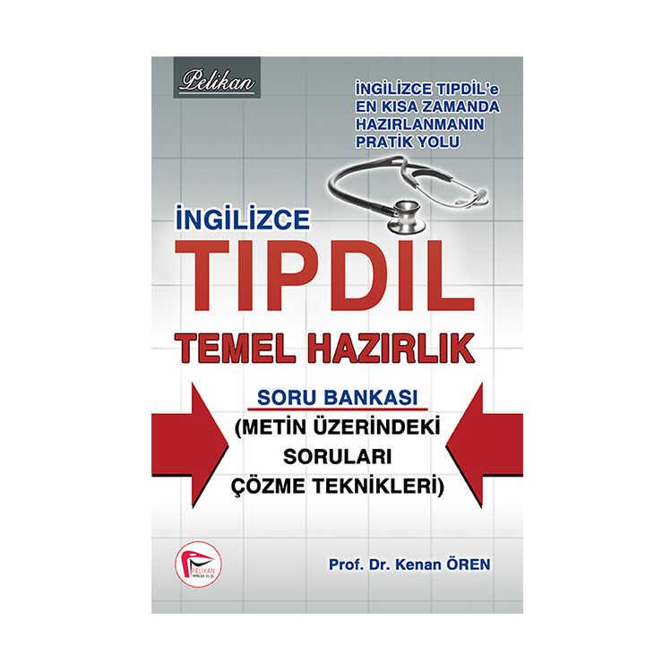 Pelikan Yayınları TUS Sınavı – Tıp Dil İngilizce Temel Hazırlık Soru Bankası