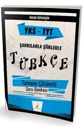 Pelikan Yayıncılık - Pelikan Yayınları TYT Şarkılarla Şiirlerle Türkçe Tamamı Çözümlü Soru Bankası