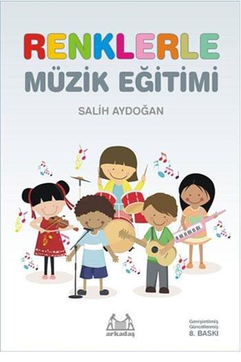 Renklerle Müzik Eğitimi Arkadaş Yayınları