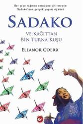 Beyaz Balina Yayınları - Sadako ve Kağıttan Bin Turna Kuşu Beyaz Balina Yayınları