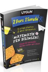 Sadık Uygun Yayınları - Sadık Uygun Yayınları 8. Sınıf 2 Ders 1 Soruda Matematik ve Fen Bilimleri