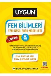 Sadık Uygun Yayınları - Sadık Uygun Yayınları 8. Sınıf Fen Bilimleri Çözümlü Yeni Nesil Soru Modelleri