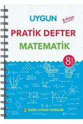 Sadık Uygun Yayınları - Sadık Uygun Yayınları 8. Sınıf Matematik Pratik Defter