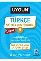 Sadık Uygun Yayınları - Sadık Uygun Yayınları 8. Sınıf Türkçe Çözümlü Yeni Nesil Soru Modelleri