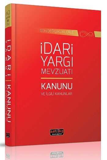 Savaş Yayınları İdari Yargı Mevzuatı ve İlgili Kanunlar