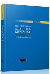 Savaş Yayınevi - Savaş Yayınları Milletlerarası Özel Hukuk Mevzuatı ve İlgili Kanunlar